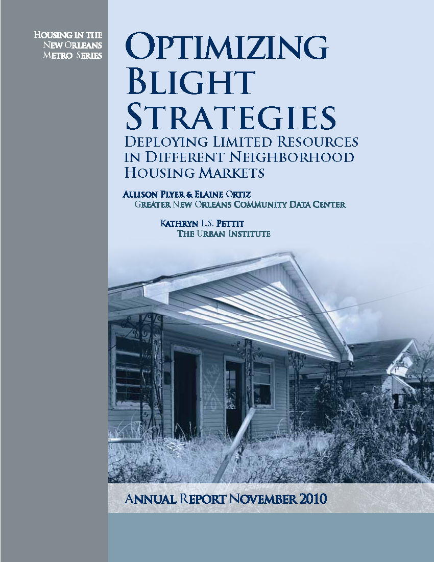 Optimizing Blight Strategies: Deploying limited resources in different neighborhood housing markets