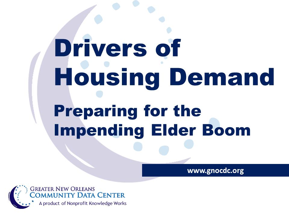 Slides: Drivers of Housing Demand