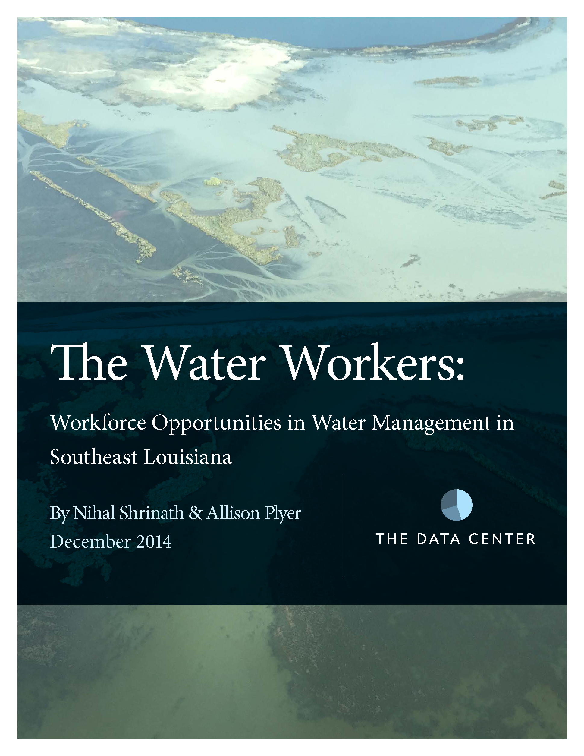 The Water Workers: Workforce Opportunities in Water Management in Southeast Louisiana
