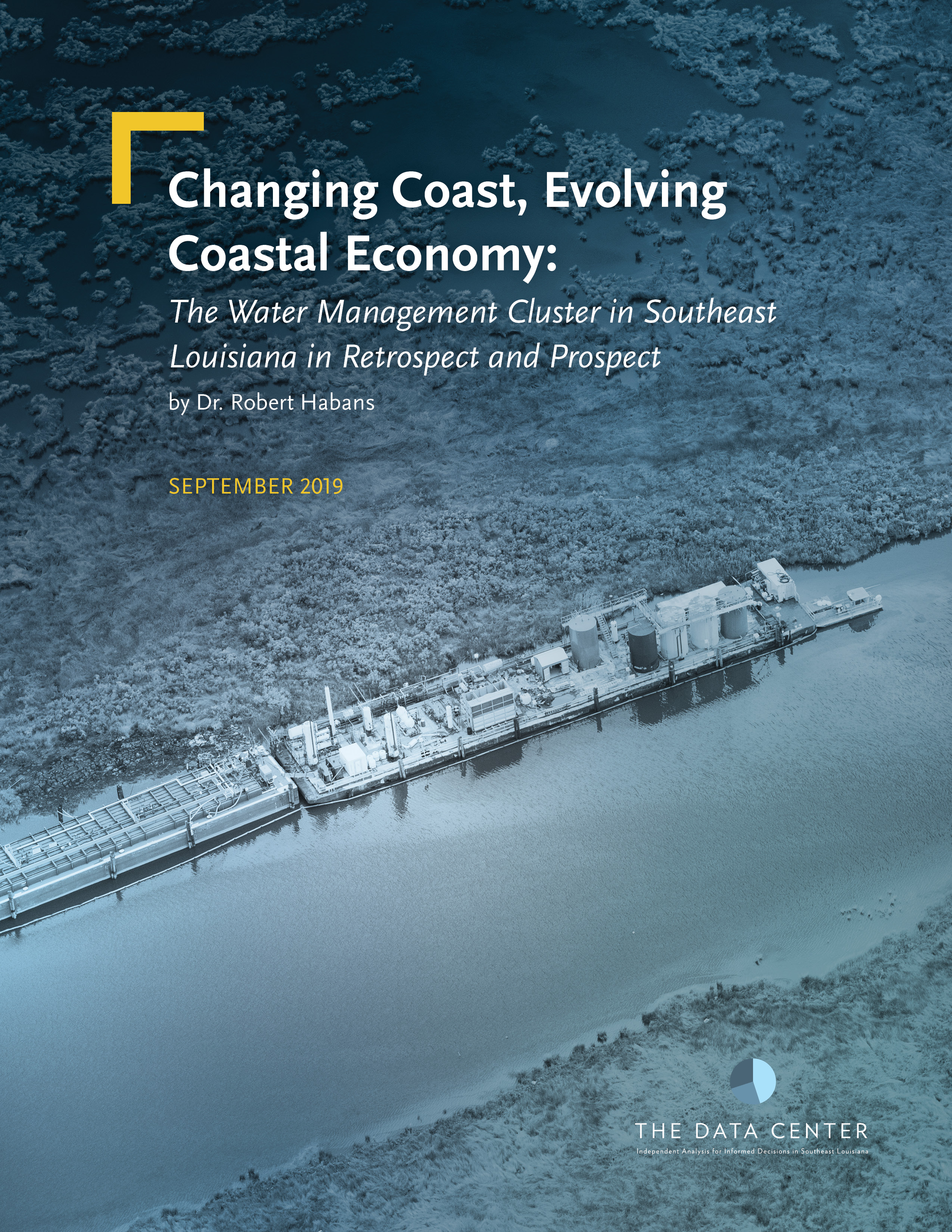 Changing coast, evolving coastal economy: The water management cluster in Southeast Louisiana in retrospect and prospect