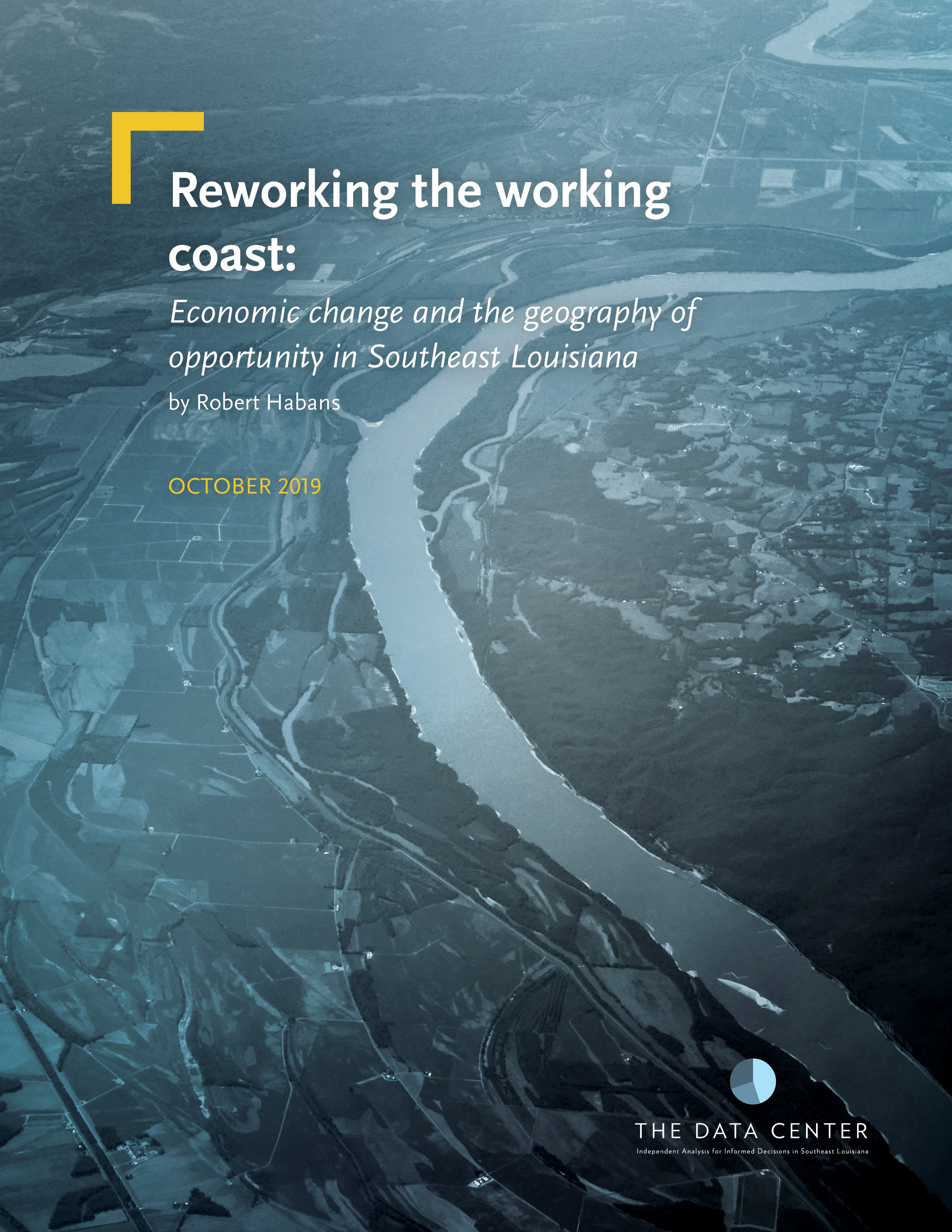 Reworking the working coast: Economic change and the geography of opportunity in Southeast Louisiana
